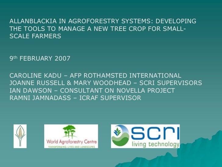 Allanblackia in agroforestry systems iv   9 feb caroline kadu