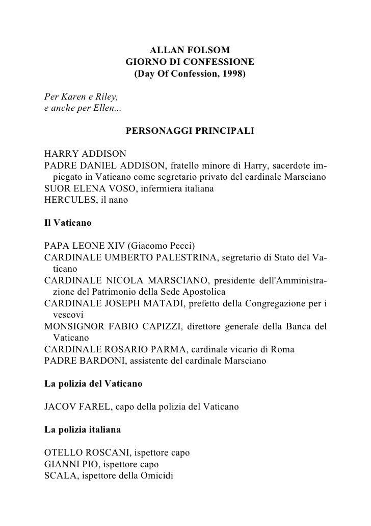 ALLAN FOLSOM                        GIORNO DI CONFESSIONE                         (Day Of Confession, 1998)  Per Karen e R...