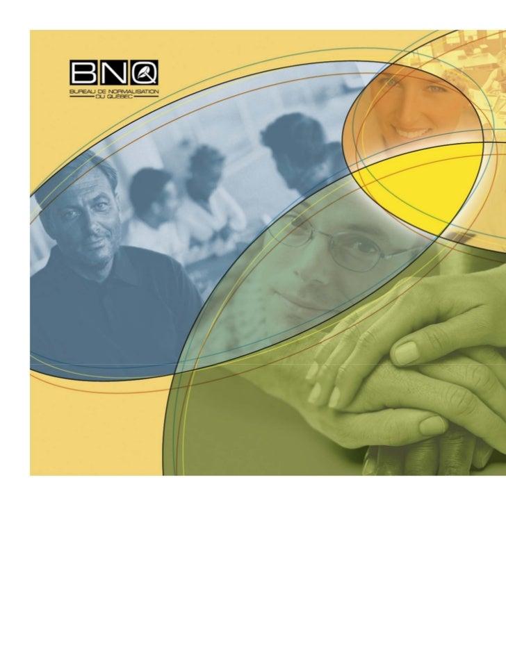 Bureau de normalisation du Québec                BNQ      Programme de certificationcanadien pour les produits compostable...