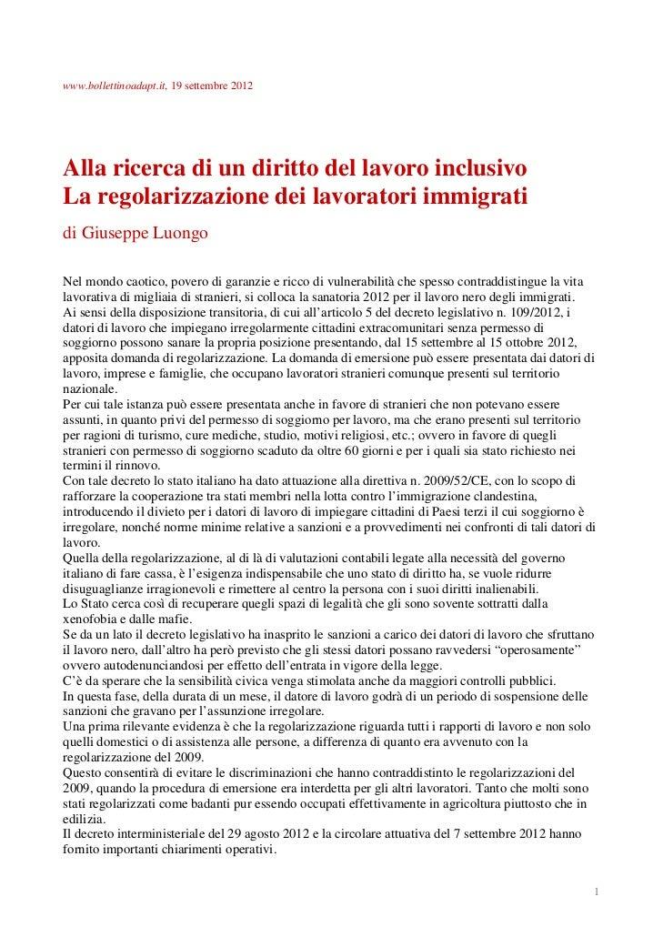 www.bollettinoadapt.it, 19 settembre 2012Alla ricerca di un diritto del lavoro inclusivoLa regolarizzazione dei lavoratori...