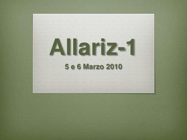 Allariz-1<br />5 e 6 Marzo 2010<br />