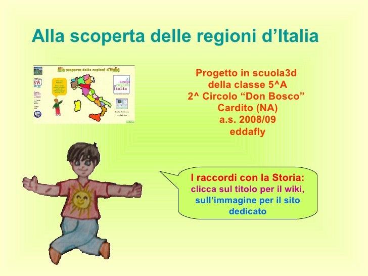 Alla Scoperta Delle Regioni DItalia