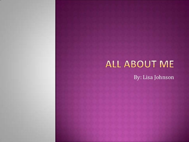 All Bout Me Powerpoint