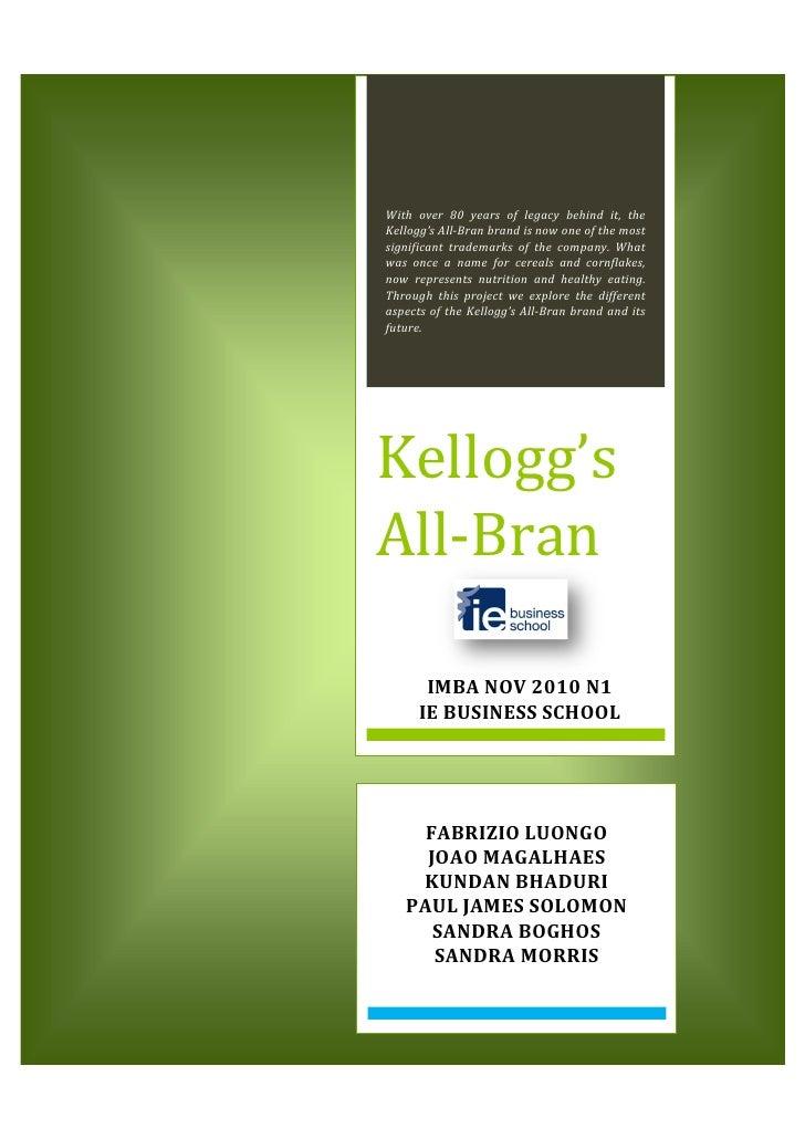 Marketing Fundamentals         [KELLOGG'S ALL-BRAN: TERM 2 MARKETING PROJECT REPORT]                                      ...