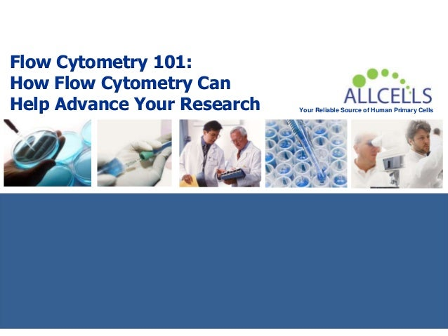 Your Reliable Source of Human Primary Cells Flow Cytometry 101: How Flow Cytometry Can Help Advance Your Research
