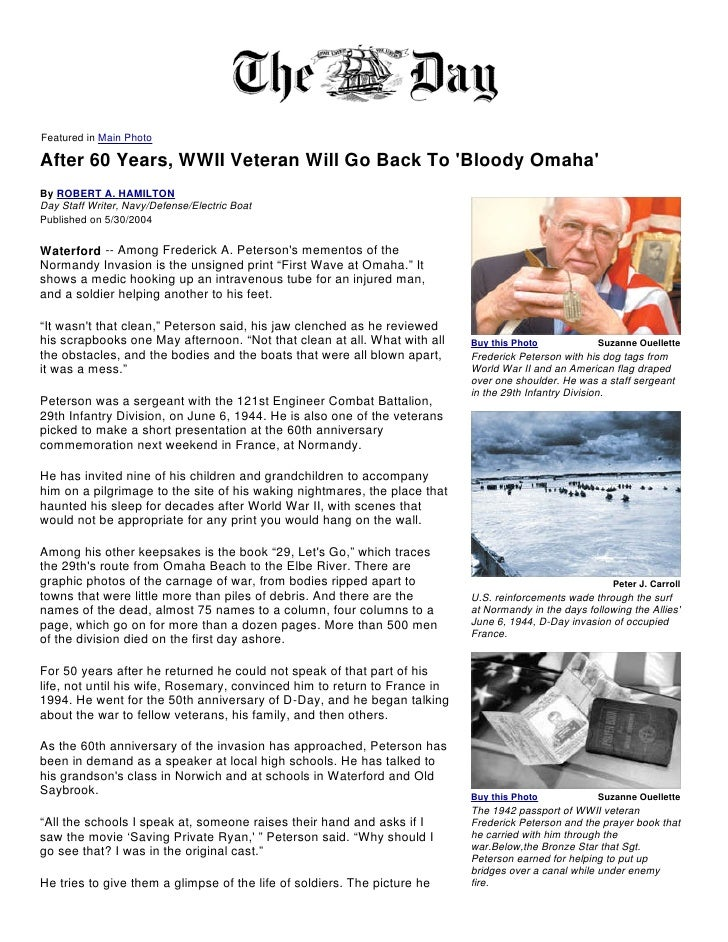 Featured in Main Photo  After 60 Years, WWII Veteran Will Go Back To 'Bloody Omaha' By ROBERT A. HAMILTON Day Staff Writer...