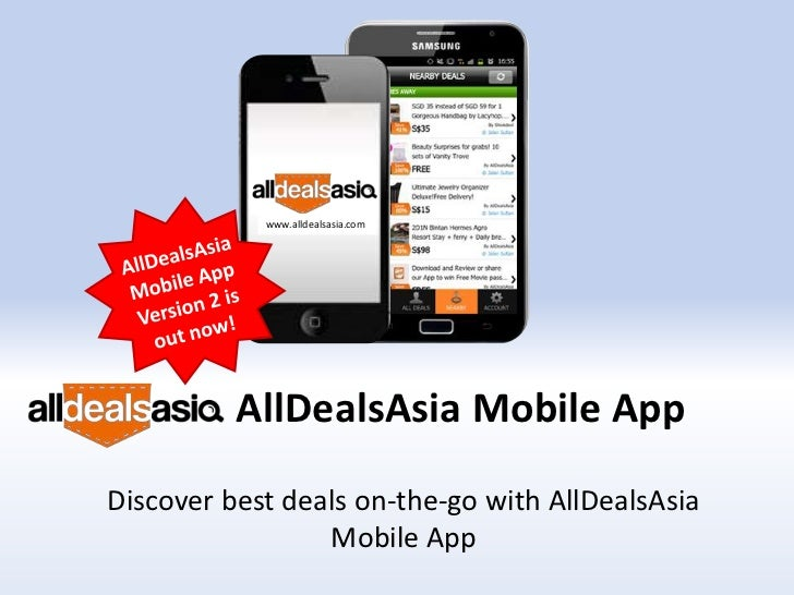 Get it now! The free AllDealsAsia Mobile App
