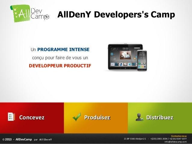 AllDenY Developerss Camp                     Un PROGRAMME INTENSE                      conçu pour faire de vous un        ...