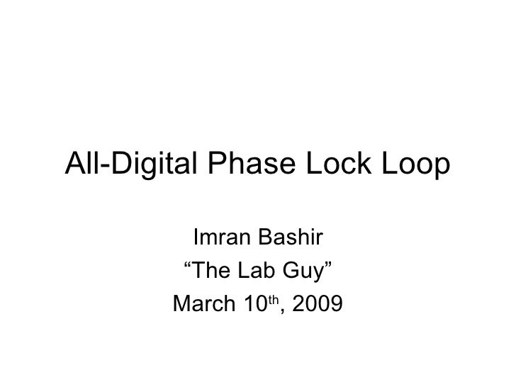 All Digital Phase Lock Loop 03 12 09