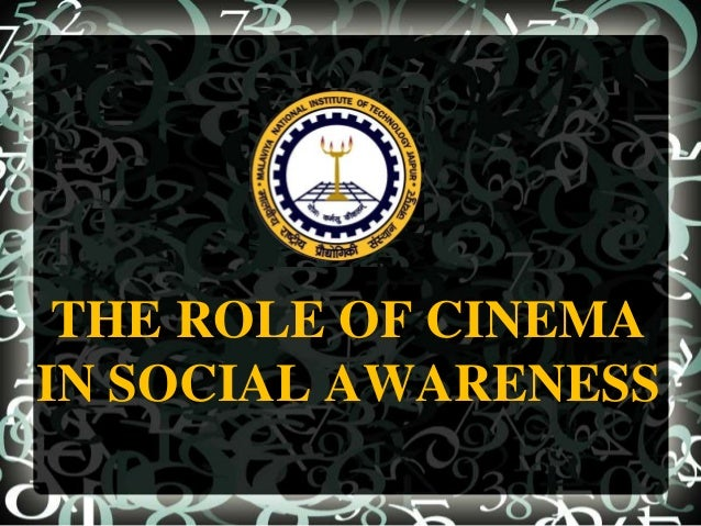 role of cinema in social awarness Faith-inspired initiatives to tackle the social determinants of child marriage through the prism of social determinants, and the role that faith.