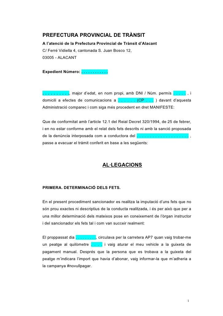 PREFECTURA PROVINCIAL DE TRÀNSITA l'atenció de la Prefectura Provincial de Trànsit d'AlacantC/ Ferré Vidiella 4, cantonada...