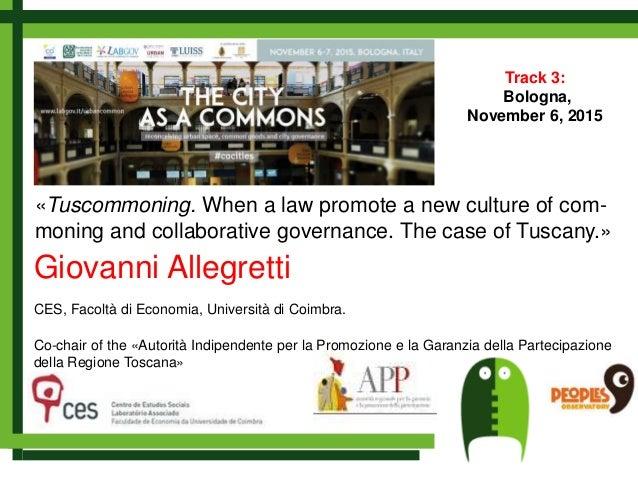 Teaching Collaborative Governance ~ Giovanni allegretti tuscommoning when a law promote