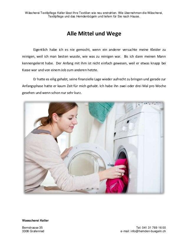 Wäscherei Textilpflege Keller lässt Ihre Textilien wie neu erstrahlen. Wie übernehmen die Wäscherei, Textilpflege und das ...