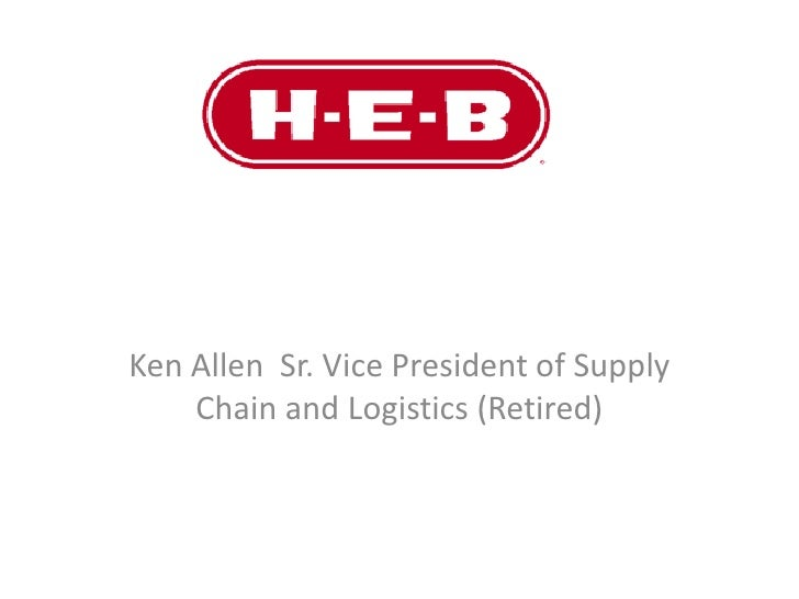 Ken Allen Sr. Vice President of Supply    Chain and Logistics (Retired)