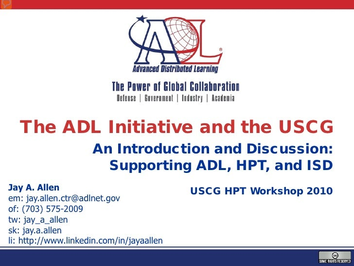 The ADL Initiative and the USCG                     An Introduction and Discussion:                       Supporting ADL, ...