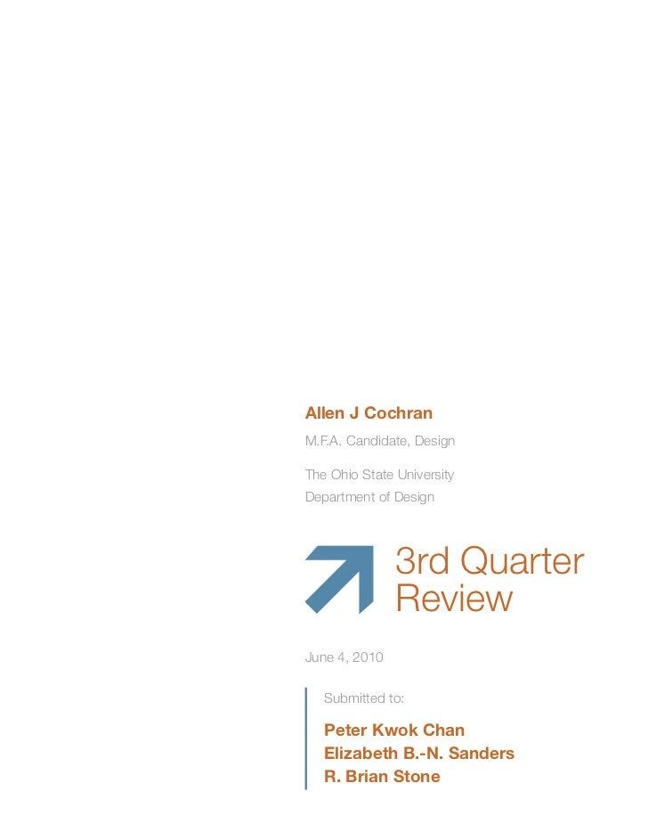 Allen J CochranM.F.A. Candidate, DesignThe Ohio State UniversityDepartment of Design               3rd Quarter            ...