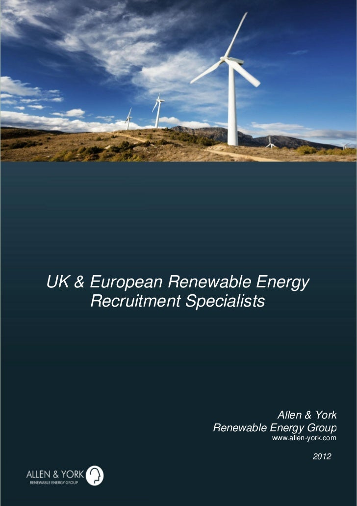 UK & European Renewable Energy     Recruitment Specialists                              Allen & York                   Ren...