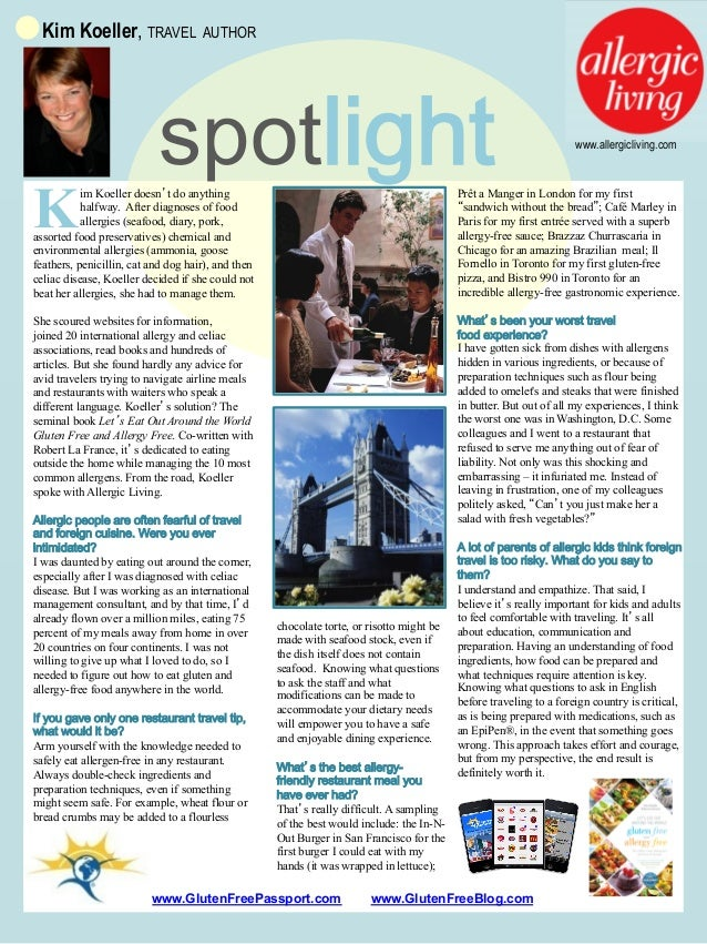 Kim Koeller, TRAVEL AUTHOR  K  spotlight  www.allergicliving.com  im Koeller doesn't do anything halfway. After diagnoses ...