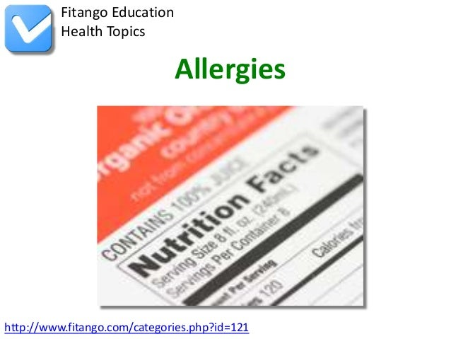 Fitango Education          Health Topics                              Allergieshttp://www.fitango.com/categories.php?id=121