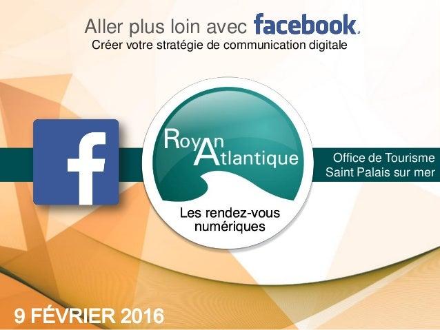 Office de Tourisme Saint Palais sur mer Aller plus loin avec Créer votre stratégie de communication digitale