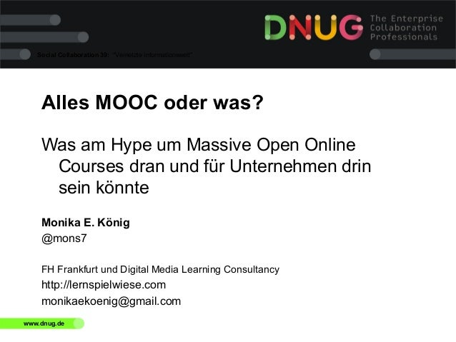 "Social Collaboration 39: ""Vernetzte Informationswelt""  Alles MOOC oder was? Was am Hype um Massive Open Online Courses dra..."