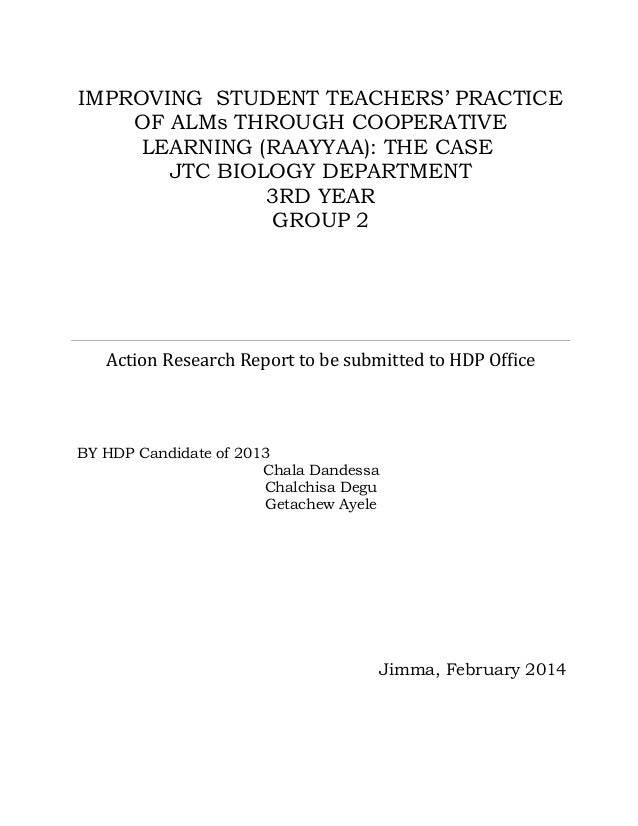 IMPROVING STUDENT TEACHERS' PRACTICE OF ALMs THROUGH COOPERATIVE LEARNING (RAAYYAA): THE CASE JTC BIOLOGY DEPARTMENT 3RD Y...
