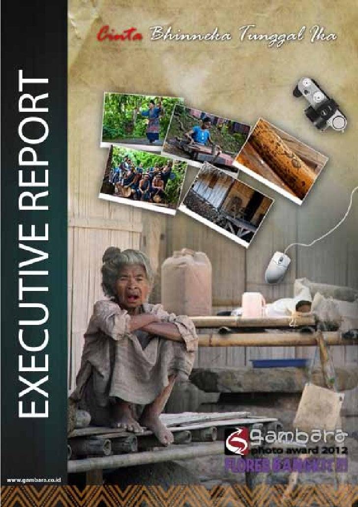"""Executive Report Medan    Didukung Oleh :                           """"Cinta Bhinneka Tunggal Ika""""                          ..."""