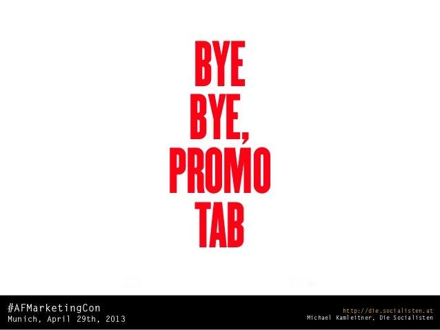 Bye Bye, Promo-Tab