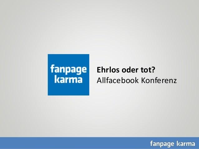 CC = Ehrlos oder tot? Allfacebook Konferenz