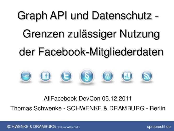 Graph API und Datenschutz - Grenzen zulässiger Nutzung der Facebook-Mitgliederdaten