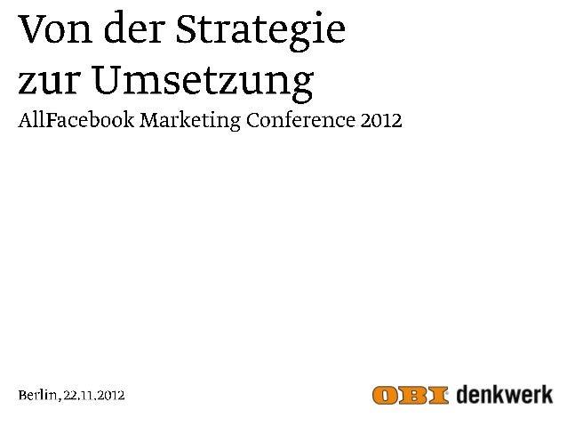 Von der Strategie zur Umsetzung @ AllFacebook Marketing Conference / Berlin 2012
