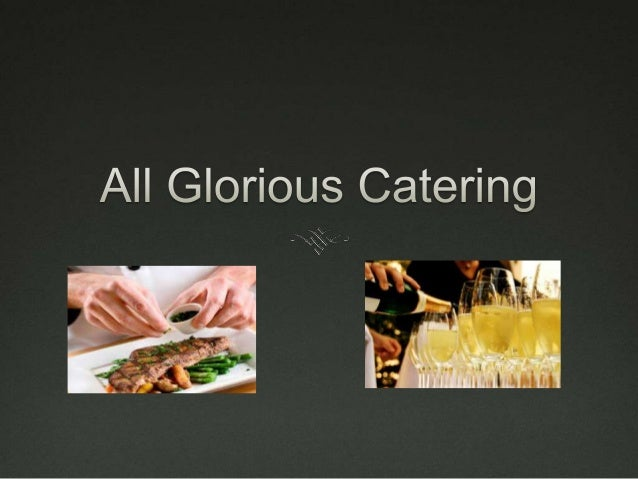 Welcome to our family!  We are honored that you have decided to join our family at All Glorious Catering.  We welcome yo...