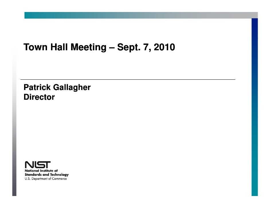 Town Hall Meeting – Sept. 7, 2010    Patrick Gallagher              g Director