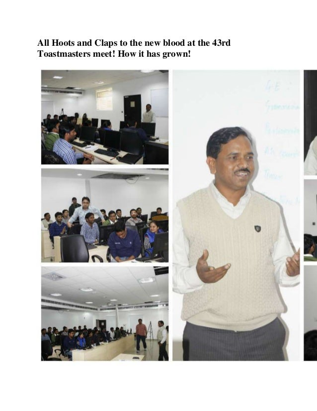 All Hoots and Claps to the new blood at the 43rd Toastmasters meet! How it has grown!