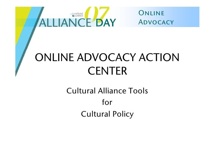 Online             DAY         Advocacy    ONLINE ADVOCACY ACTION         CENTER     Cultural Alliance Tools              ...