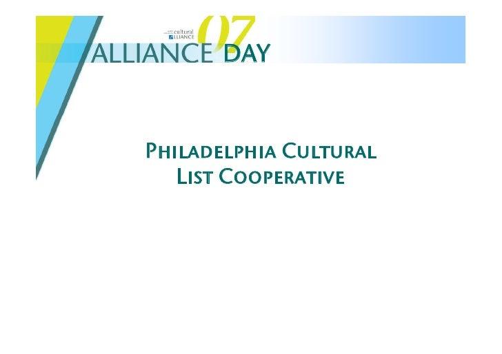 Alliance Day 2007: Philadelphia Cultural List Cooperative