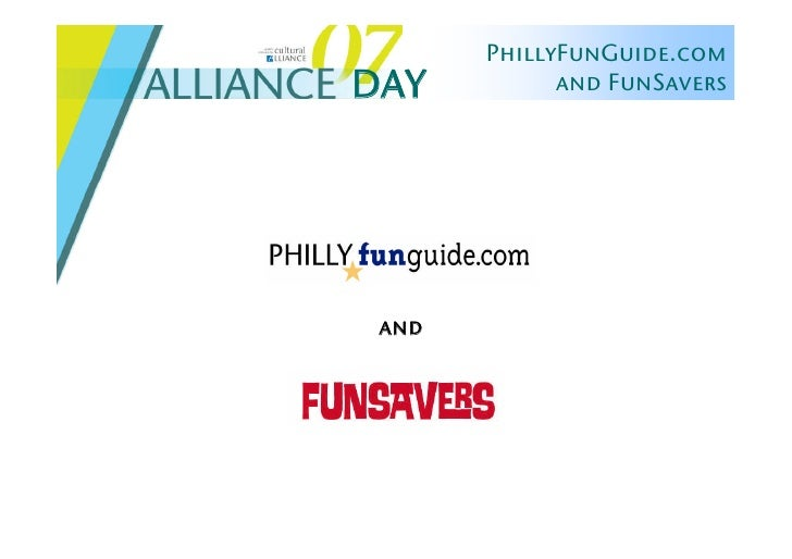 Alliance Day 2007: PhillyFunGuide & FunSavers