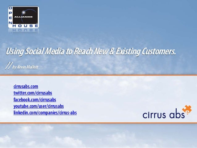Using Social Media to Reach New & Existing Customers