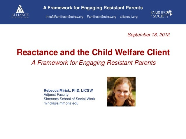 A Framework for Engaging Resistant Parents in Child Welfare