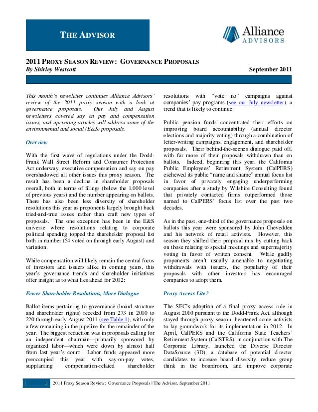 1 2011 Proxy Season Review: Governance Proposals | The Advisor, September 2011 2011 PROXY SEASON REVIEW: GOVERNANCE PROPOS...
