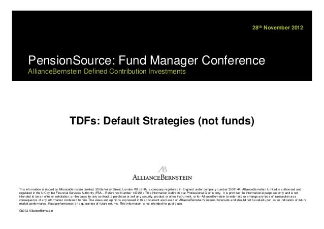 """Alliance Bernstein presentation on """"TDFs: Default Strategies not funds"""" at the PensionSource Fund Manager Conference 2012"""