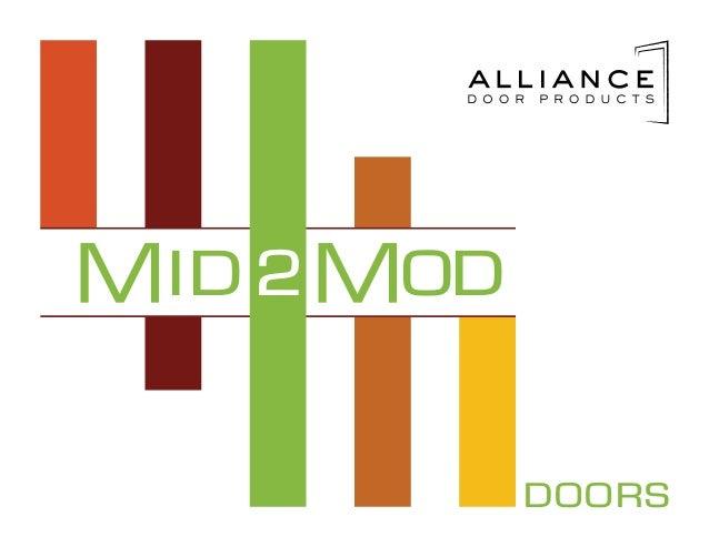 Mid 2 Mod doors