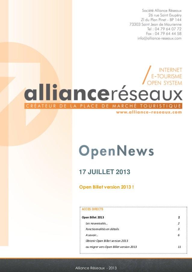 17 JUILLET 2013  Open Billet version 2013 !  ACCES DIRECTS  Open Billet 2013 2  Les nouveautés… 2  Fonctionnalités en déta...