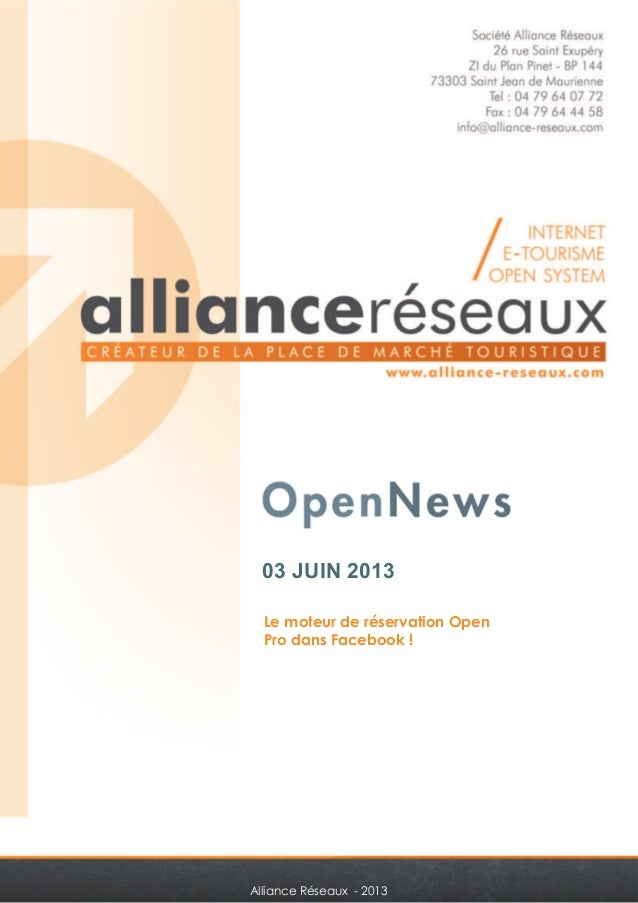 03 JUIN 2013  Le moteur de réservation Open  Pro dans Facebook !  Alliance Réseaux - 2013