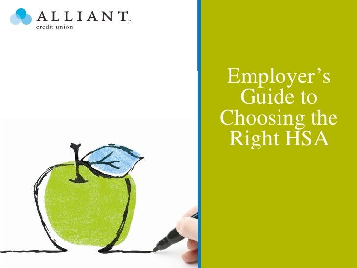 Employer's  Guide toChoosing the Right HSA