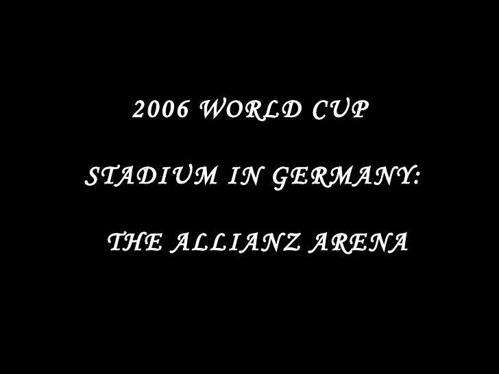 Allianz Arena   Copa Mundial Alemania 2006