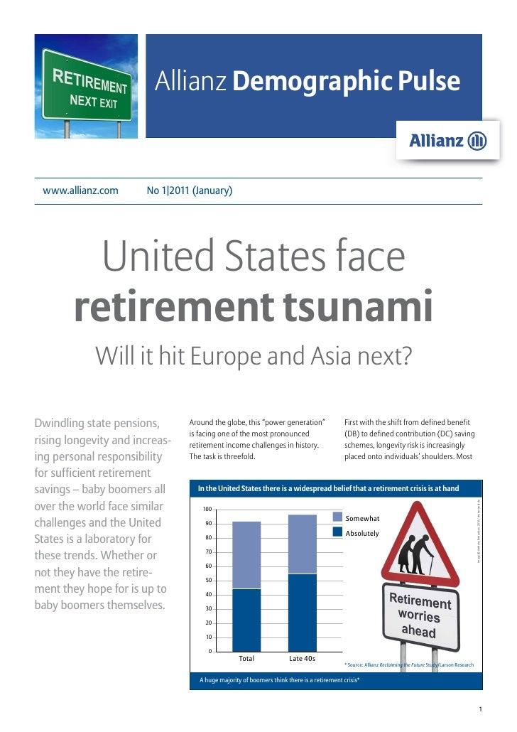Allianz Demographic Pulse www.allianz.com       No 1|2011 (January)          United States face        retirement tsunami ...