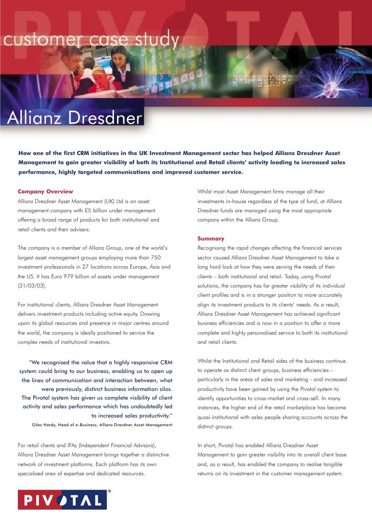 Allianz Dresdner How one of the first CRM initiatives in the UK Investment Management sector has helped Allianz Dresdner A...