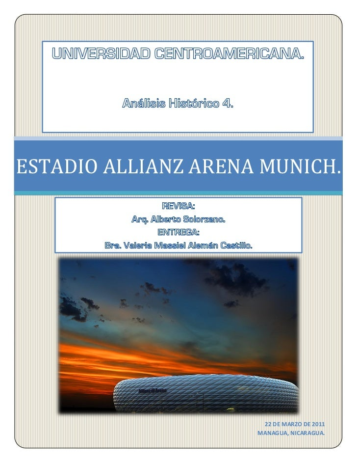 ESTADIO ALLIANZ ARENA MUNICH.                      22 DE MARZO DE 2011                     MANAGUA, NICARAGUA.