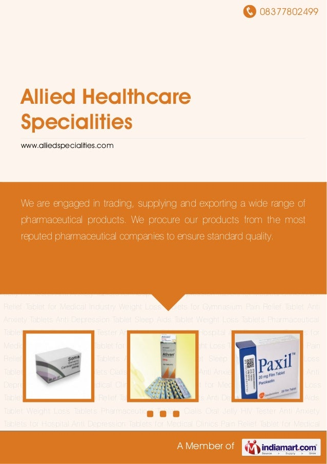 08377802499A Member ofAllied HealthcareSpecialitieswww.alliedspecialities.comPain Relief Tablet Anti Anxiety Tablets Anti ...